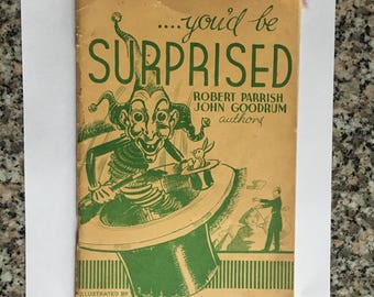 Vintage Magic Book: You'd Be Surprised/ By Robert Parrish and John Goodrum/ Original 1938 Edition/ Magician's Estate