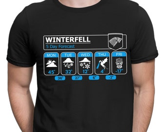Winterfell 5 Day Forecast T-Shirt | Game of Thrones T-Shirt | Game of Thrones Gift | Winter is Coming
