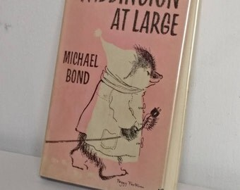 Paddington at Large, 1st edition 1962 by Michael Bond, Hardback ilustrated by Peggy Fortnum