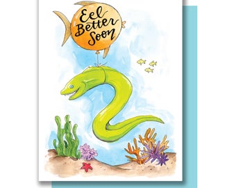 Eel Better Soon Get Well Soon Feel Better Eel Card