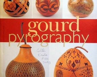 Gourd Pyrography by Jim Widess Hardcover Gourd Pyrography Book 2002