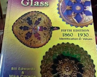 Standard Encyclopedia of Pressed Glass 5th Edition 1860 to 1930 Edwards and Carwile 2007 MINT