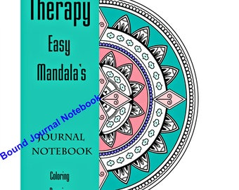 Easy Mandalas Coloring Therapy Notebook/Journal (Vol 2) All Ages, Mandala Coloring Pages, Coloring Notebook, Art Therapy, Relaxation Therapy