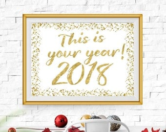 New Years Eve Decorations 2018 Gold New Years Printable 2018 Sign New Year Eve New Years Party sign 16x20 8x10 11x14 5x7 INSTANT DOWNLOAD