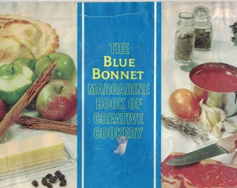 The Blue Bonnet Margarine Book of Creative Cookery 1970 ~~ FREE SHIPPING in the USA!
