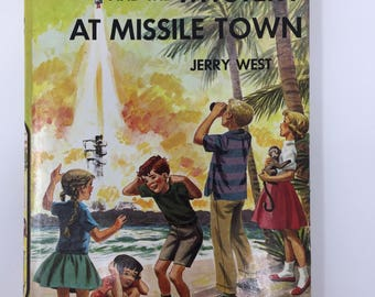 Vintage Happy Hollisters and the Mystery at Missile Town by Jerry West, First Edition, 1961