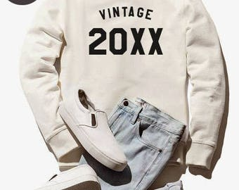 Vintage Sweatshirt 20xx birthday gifts custom sweatshirt funny birthday gifts shirt oversized jumper sweatshirt women sweater men tshirt