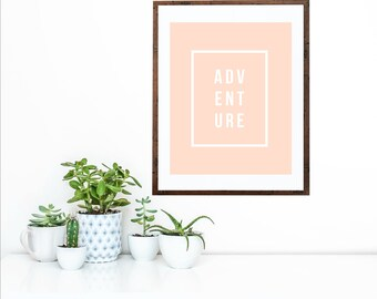 ADVENTURE Peach Blush   Simple Modern Art Printable   Home Décor Typography Poster   Digital Print INSTANT DOWNLOAD