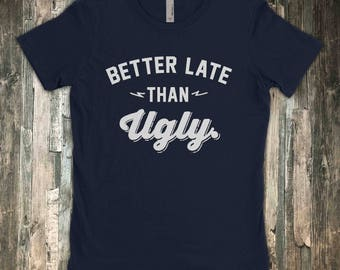 Better Late Than Ugly  |  Fancy Princess  |  Sarcastic T-Shirt  |  Pay Attention To Me  - Shirt Ladies Mens Womens Voodoo Vandals VV-48