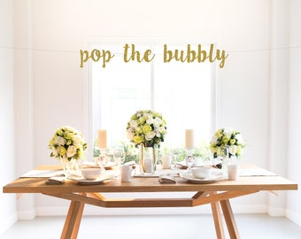 POP THE BUBBLY, glitter banner, drink bar, champagne, mimosa, bubbly bar, party decoration, photo backdrop