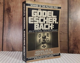 Godel, Escher, Bach: An Eternal Golden Thread by Douglas R. Hofstadter, Large Trade Paperback Book, 1980, Lewis Carroll