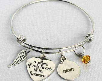 Mom MEMORIAL Bangle, A Piece of My Heart is in Heaven, Loss of Mother, Mom Remembrance Bracelet, Sympathy Gift