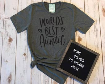 Worlds Best Auntie Shirt, Cute Aunt Shirt, Best Aunt Ever, Gifts for Aunts, Christmas Gifts for Her, Graphic Tees for Women,Funny Aunt Shirt