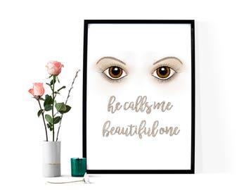 Brown Eyes ~ He Calls Me Beautiful One