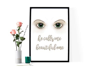 Green Eyes ~ He Calls Me Beautiful One