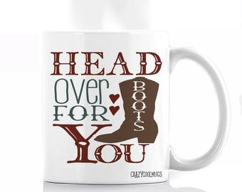 Head Over Boots for You Coffee Mug