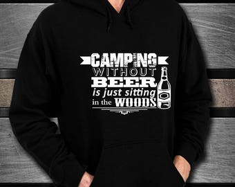 Camping Hoodie, Camping Gift, Gifts for men, Camping Gear, Camping Gifts for Him, Beer Lover Gift, Gifts for dad, Camping Gifts For Him
