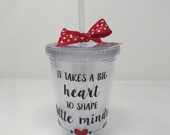 It takes a big heart to shape little minds, personalized teacher gift, teacher tumbler, teacher water bottle, teacher appreciation gift