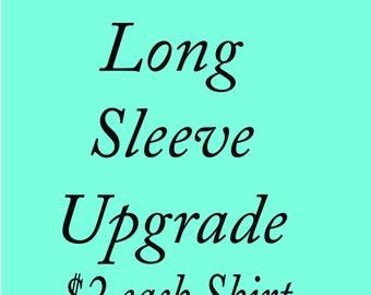 Long Sleeve Upgrade