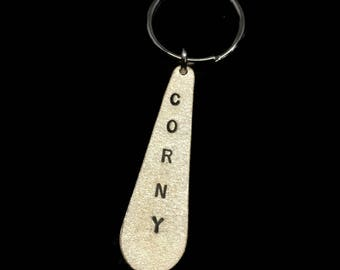 CORNY, Insult Gift, Comedian Gifts, Gifts Under 20, Gift for Boyfriend, Presents for Him, Stamped Keychain, Insult Gifts, Mens Keyring