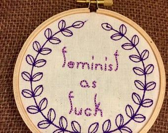 "Feminist as F**k 4"" Embroidery Hoop Sassy Embroidery Feminist Decor"
