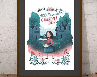 What Would Grandma Do? - Printable art, vintage tea time print