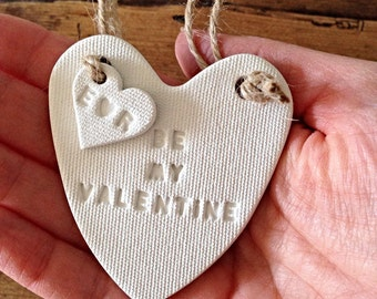 Be My Valentine white clay heart, the perfect personalised Valentine's gift! ~  Valentine's ornament