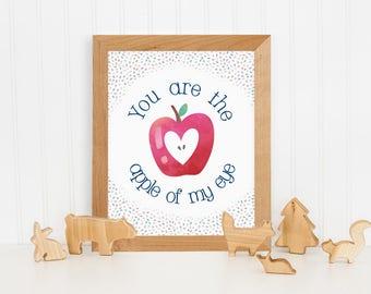 Nursery Decor, Apple of My Eye, Printable Art, Nursery Quote, Baby Art, Motivational Quote