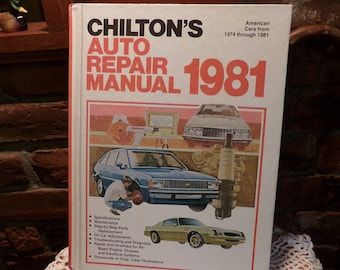 Chilton Auto Repair Manual 1981 American Cars 1974 thru 1981 Hardback, Vintage Auto repair book, Man cave book, Morethebuckles