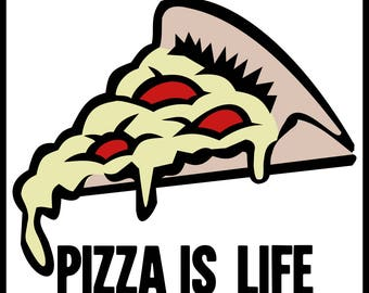 New Color Sticker Pizza Is Life Junk Food Lover Addict Fan Cook Cute Fun Silly
