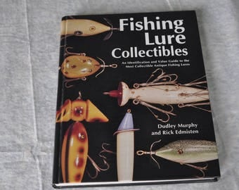 Fishing Lure Collectible by Dudley Murphy,Rick Edmisten