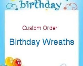 Birthday Wreaths, Birthday decorations, Happy Birthday wreath