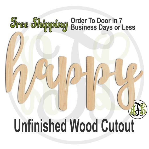 happy - 320325FrFt- Word Cutout, unfinished, wood cutout, wood craft, laser cut wood, wood cut out, Door Hanger, wooden sign, wreath accent