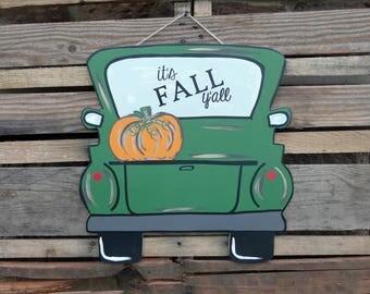 It's Fall Y'all, Fall Door Hanger, Truck Door Hanger, Fall Door Decor, Fall Door Sign, Pumpkin, Fall Door Sign, Fall Door Decor, Truck Sign