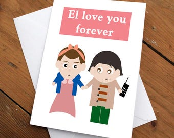 STRANGER THINGS- El & Mike // anniversary, birthday, love, valentines day, greeting card, netflix, eleven