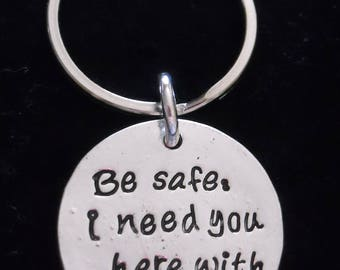 """New~Silver~ KEY RiNG  """"Be safe I need you here with me"""" and no additional charm ~ Many M0RE Options~JW.org~ Gift ~ Intro Price 12.95"""