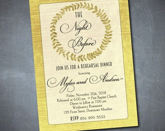 Gold Rehearsal Dinner Invitation printable/Digital File/wreath, night before, black and gold, watercolor wreath/Wording can be changed
