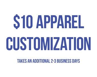 ADD ON: Apparel Customization