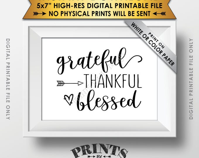 """Grateful Thankful Blessed Sign, Thanksgiving Wall Decor, Fall Decor Blessing Sign, Autumn Decor, PRINTABLE 5x7"""" Instant Download Sign"""