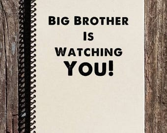 SALE - 1984 Notebook - George Orwell 1984 - Big Brother is Watching You - Journal, Notebook, Diary, Sketchbook - George Orwell Quote - Big B