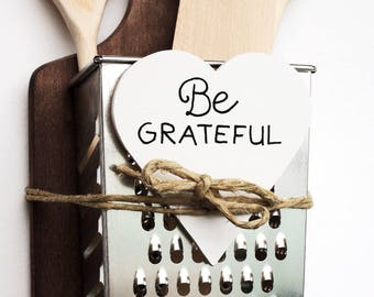 Be Grateful Sign, Grateful Rustic Wood Sign, Rustic Wall Sign, Be Grateful, Farmhouse Sign, Inspirational Sign. Kitchen Sign, Small Wood Art