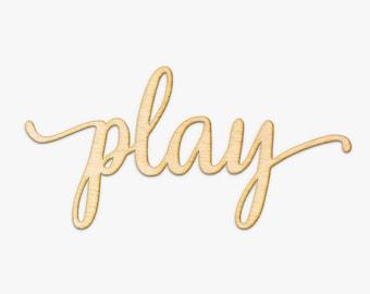 Script Play Wood Sign - Wood Sign Art, Playroom Wall Decor, Wood Play Sign, Kid Room Wall Decor, Wooden Typography, Cursive Wood, Go Play