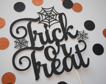 Trick or Treat Cake Topper, Halloween Cake Topper, Halloween Decor, Halloween Party Decor, Glitter Cake Topper