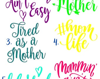 Mommin decals, mom, mom stickers, car stickers, car decals, mom life, tired mom, yeti stickers, tumbler stickers, Mommin aint easy, stickers