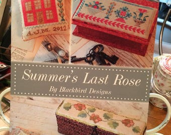 SALE!! Summer's Last Rose by Blackbird Designs - Cross Stitch - Loose Feathers Series 2012 - New Old Stock
