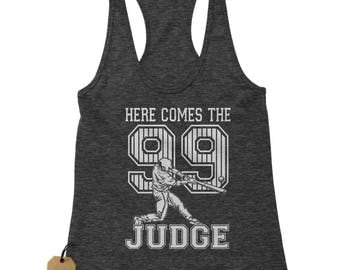 Here Comes The Judge 99 Racerback Tank Top for Women