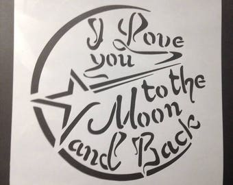 """Painting stencil """"I Love you to the Moon and Back"""" lettering design quotation"""
