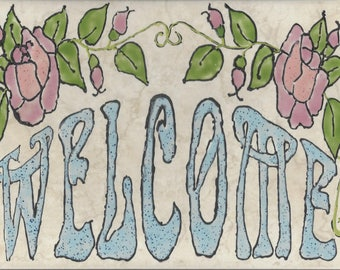 Flowers Welcome #002 Hand Painted Kiln Fired Decorative Ceramic Wall Art Tile 8  x 12