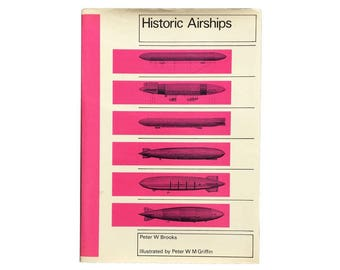 Historic Airships by Peter W. Brooks (1973) - First Edition