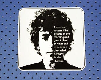 Bob Dylan Quote Sticker